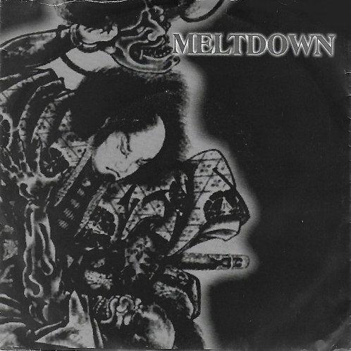 """MELTDOWN - Meltdown EP 7"""""""