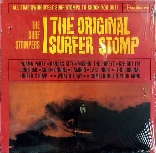 SURF STOMPERS (THE) - The Original Surfer Stomp LP