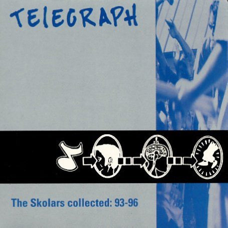 TELEGRAPH - 10 Songs And Then Some - The Skolars Collected: 93-96 CD