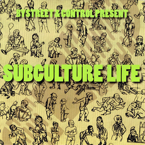 BYSTREET / CONTROL - Subculture Life EP 7""