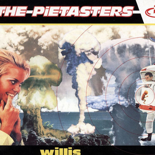 PIETASTERS (THE) - Willis CD