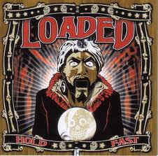 LOADED - Hold Fast CD