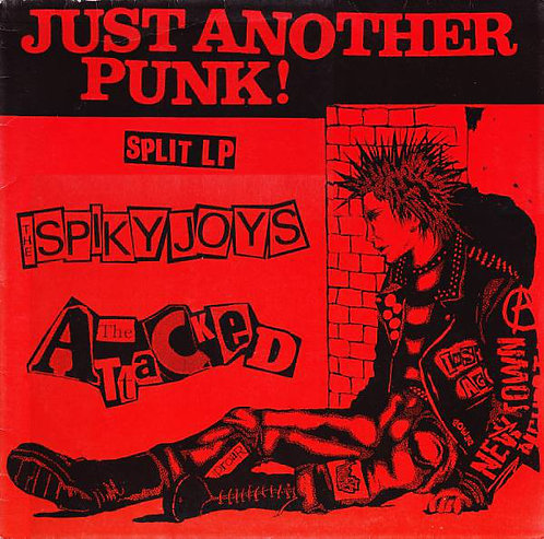 SPIKYJOYS (THE) / THE ATTACKED - Just Another Punk LP