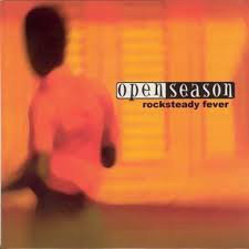"""OPEN SEASON - Rocksteady Fever EP 7"""""""