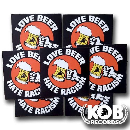 LOVE BEER, HATE RACISM (30 Stickers)