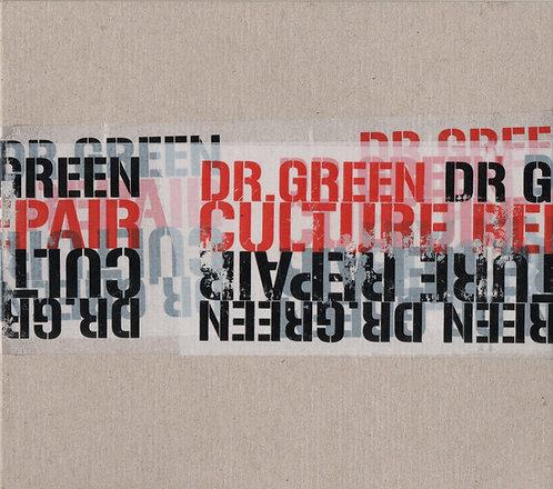 Dr GREEN - Culture Repair CD