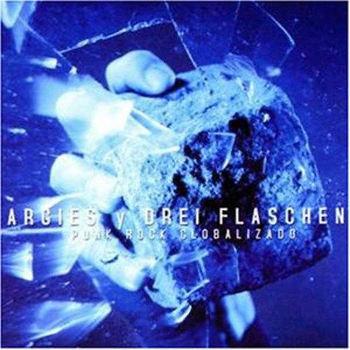 ARGIES Y DREI FLASCHEN - Punk Rock Globalizado CD