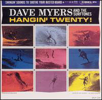 DAVE MYERS AND THE SURFTONES - Hangin' Twenty! LP