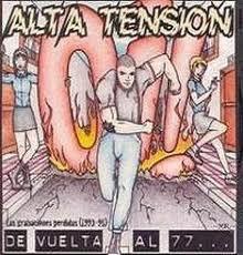 ALTA TENSION - De Vuelta Al 77 CD