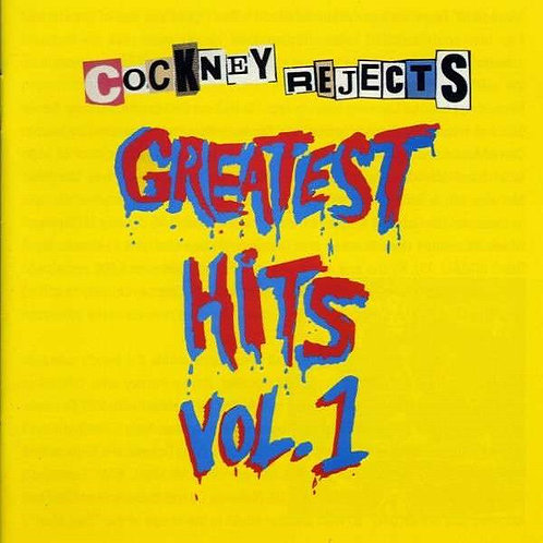 COCKNEY REJECTS - Greatest Hits Vol. 1 CD
