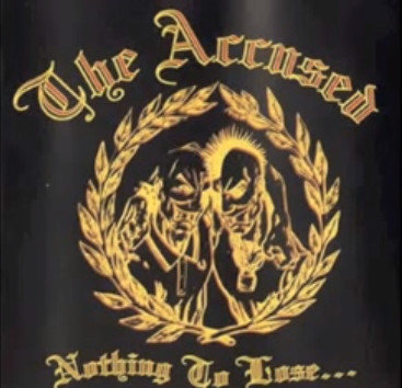 ACCUSED (THE) - Nothing To Lose CD