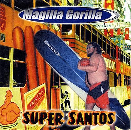 MAGILLA GORILLA - Super Santos CD