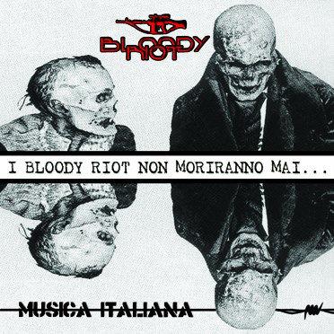 BLOODY RIOT - Musica Italiana LP