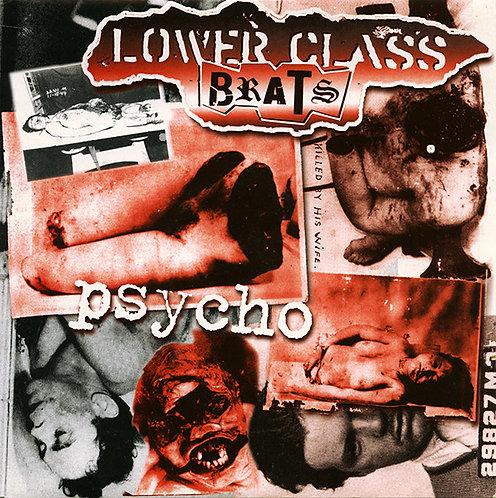 "LOWER CLASS BRATS - Psycho EP 7"""