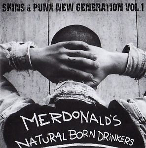 MERDONALD'S / NATURAL BORN DRINKERS Skins & Punx Generation Vol. 1 CD CD