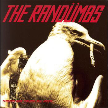 RANDUMBS (THE) - Things are Tough All Over... LP