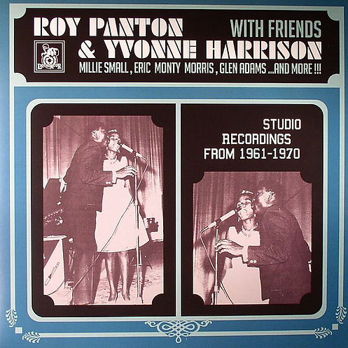 ROY PANTON & YVONNE HARRISON - Studio Recordings from 1961-1970 LP