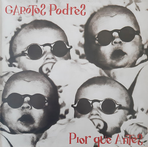 GAROTOS PODRES - Pior que antes LP