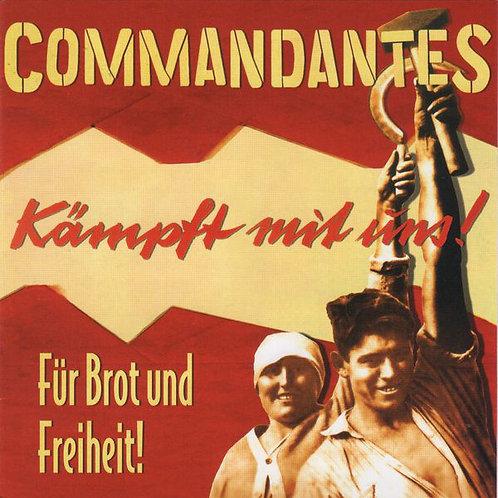 COMMANDANTES - Für Brot Und Freiheit! CD