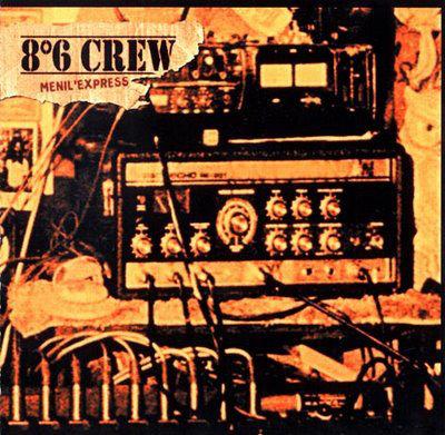 8°6 CREW - Menil Express CD