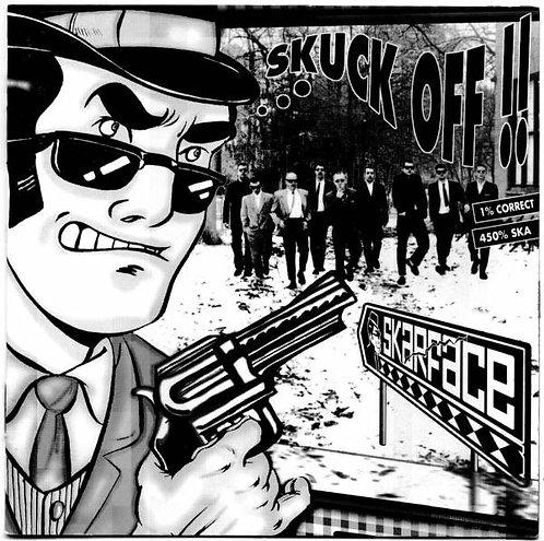 SKARFACE - Skuck Off !! CD
