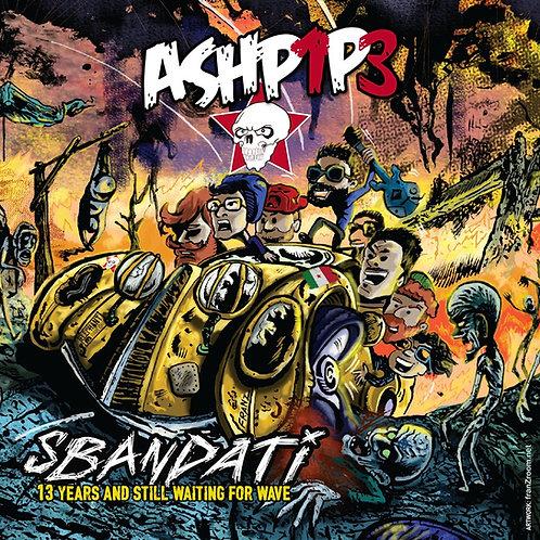 ASHPIPE - Sbandati CD