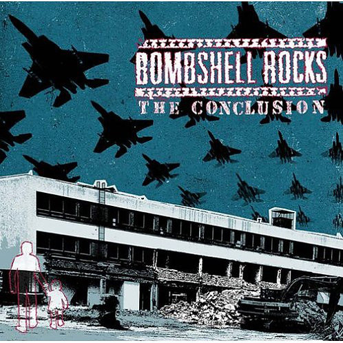 BOMBSHELL ROCKS - The Conclusion CD