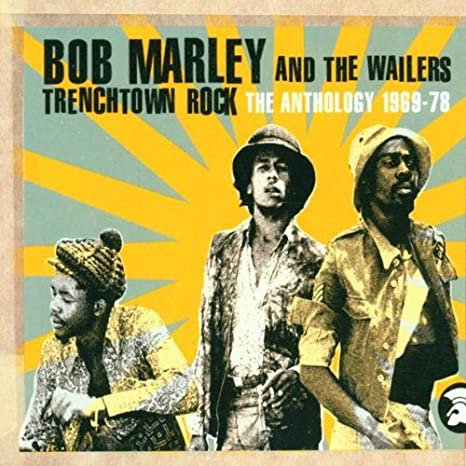 BOB MARLEY & THE WAILERS - Trenchtown Rock The Anthology 1969-78 2CD