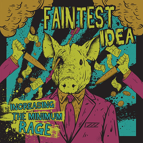 FAINTEST IDEA - Increasing The Minimum Rage CD