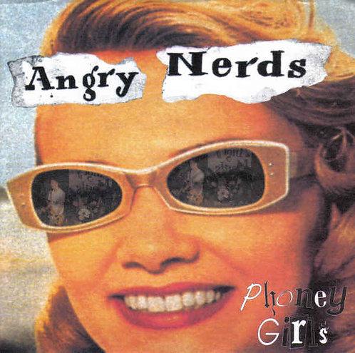 """ANGRY NERDS - Phoney Girls EP 7"""""""