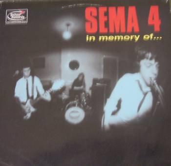 SEMA 4 - In Memory Of... LP