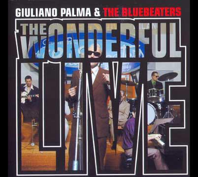 GIULIANO PALMA & THE BLUEBEATERS -Wonderful LiveCD