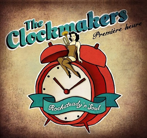 CLOCKMAKERS (THE) - Première Heure CD