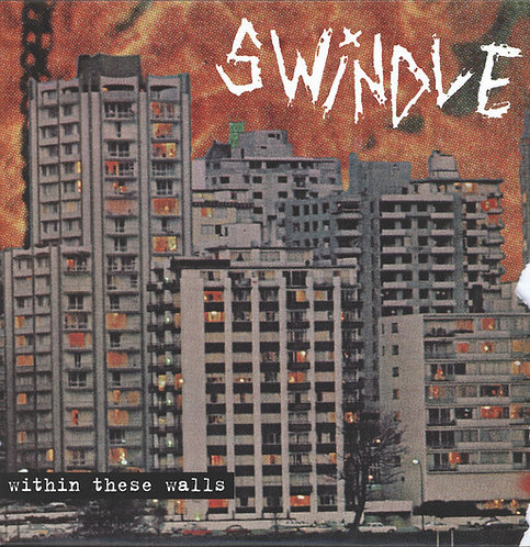 SWINDLE - Within These Walls LP