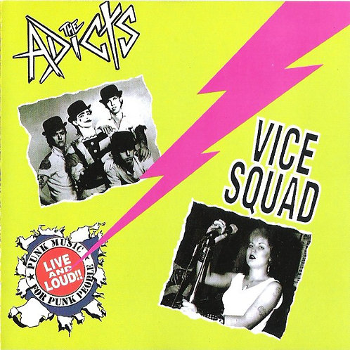 ADICTS (THE) / VICE SQUAD - Live and Loud CD