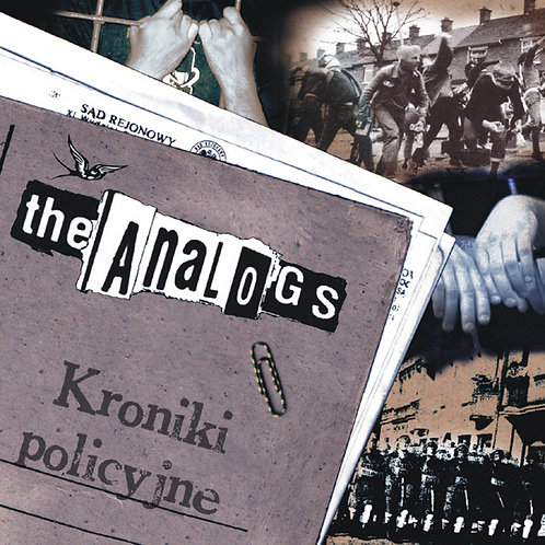 ANALOGS (THE) - Kroniki Policyjne CD