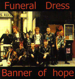 FUNERAL DRESS / BANNER OF HOPE - Back On The Streets LP / 10""