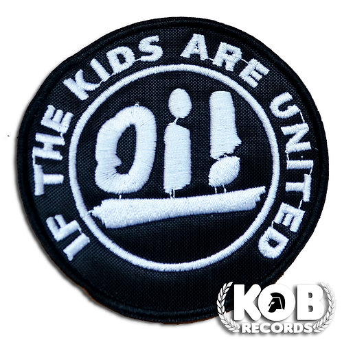 Oi! IF THE KIDS ARE UNITED Patch/Toppa