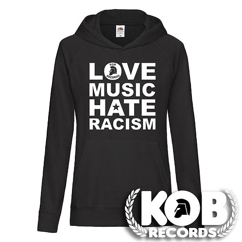 LOVE MUSIC HATE RACISM Lady Hoodie