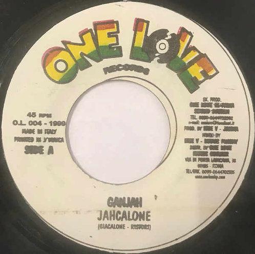 """JAHCALONE - Ganjah EP 7"""""""