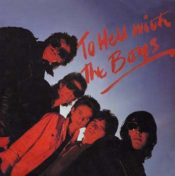 BOYS (THE) - To Hell With The Boys LP