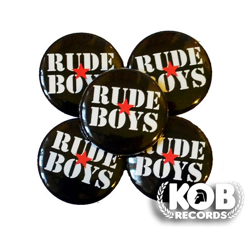 RUDE BOYS Button