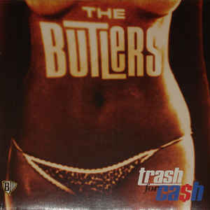 BUTLERS (THE) - Trash for Cash LP