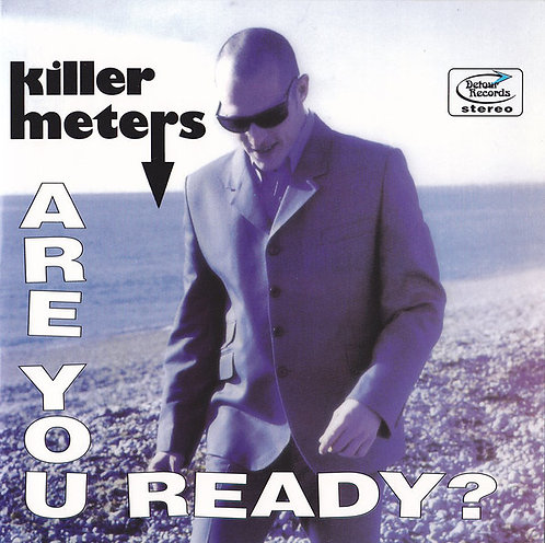 KILLERMETERS - Are You Ready? EP 7""