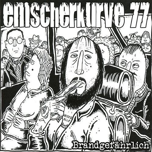 EMSCHERKURVE 77 - Brandgefährlich LP