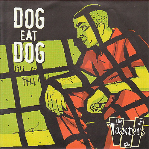 TOASTERS (THE) - Dog Eat Dog CD