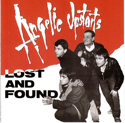 ANGELIC UPSTARTS - Lost and Found CD