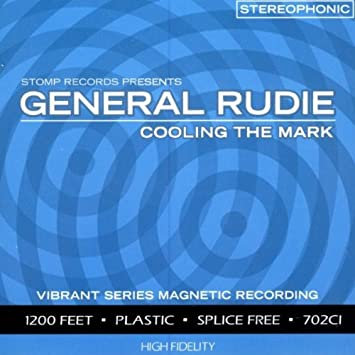 GENERAL RUDIE - Cooling the Mark CD
