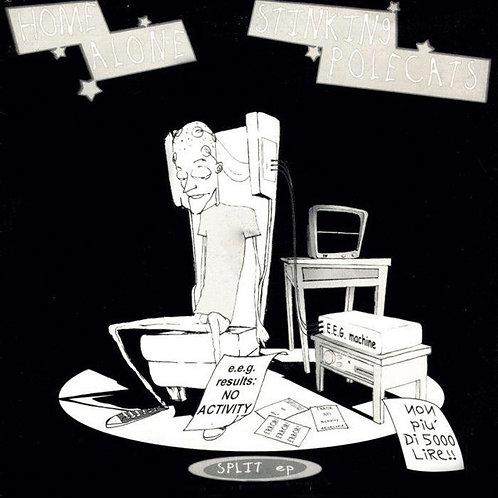 "HOME ALONE / STINKING POLECATS - Split EP EP 7"""