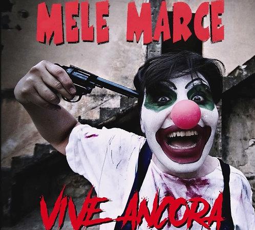 MELE MARCE - Vive Ancora LP (Pink)